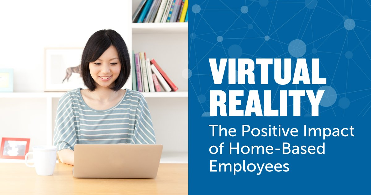 Virtual Reality: The Positive Impact of Home-Based Employees